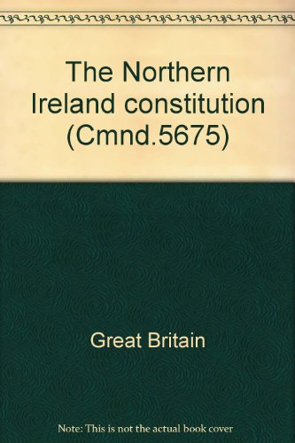 9780101567503: The Northern Ireland constitution (Cmnd.5675)