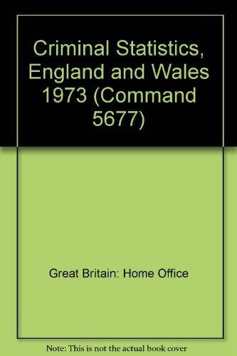 9780101567701: Criminal Statistics, England and Wales (Command 5677)