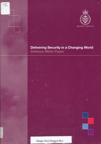 9780101604123: Delivering Security in a Changing World: Defence White Paper and Supporting Essays