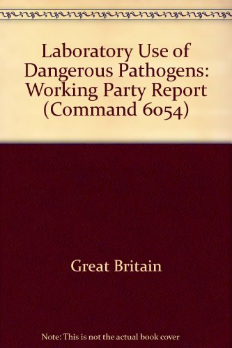 9780101605403: Report of the Working Party on the Laboratory Use of Dangerous Pathogens