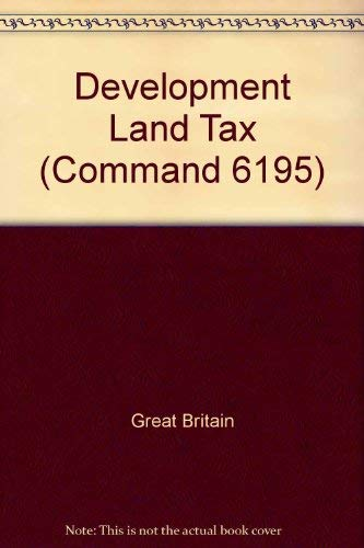 9780101619509: Development Land Tax (Command 6195)