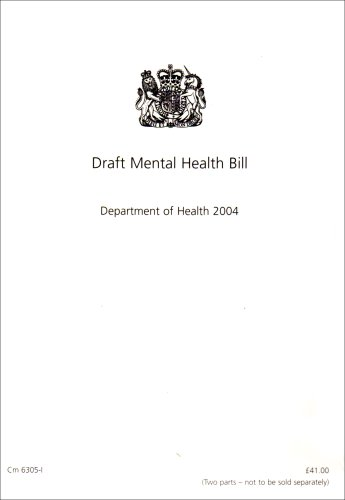 9780101630528: Draft Mental Health Bill 2004: With Explanatory Notes (Command Paper)