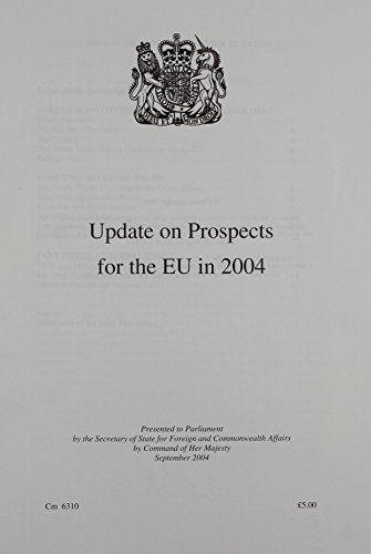 9780101631020: Update on Prospects for the EU in 2004 2004: Cm. 6310