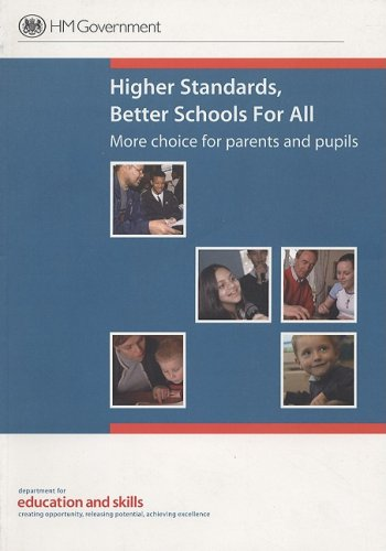 9780101667722: Higher Standards, Better Schools for All: More Choice for Parents and Pupils