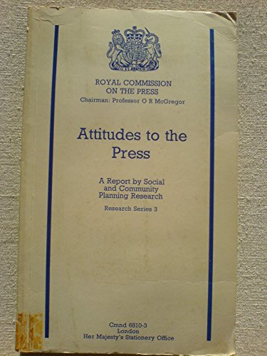 9780101681032: Attitudes to the Press (Command 6810-3)