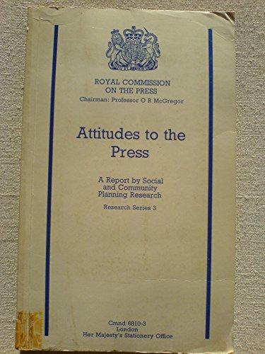 9780101681032: Attitudes to the Press (Command 6810-3)