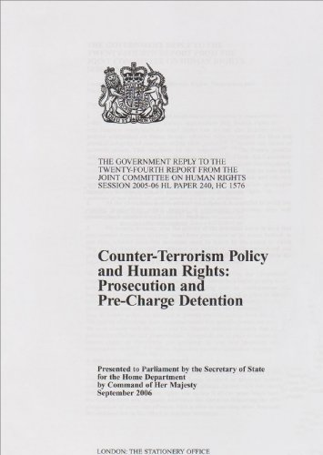 9780101692021: Counter-terrorism Policy and Human Rights: Prosecution and Pre-charge Detention the Government Reply to the Twenty-fourth Report from the Joint Committee on Human Rights Session 2005-06 Hl Pape