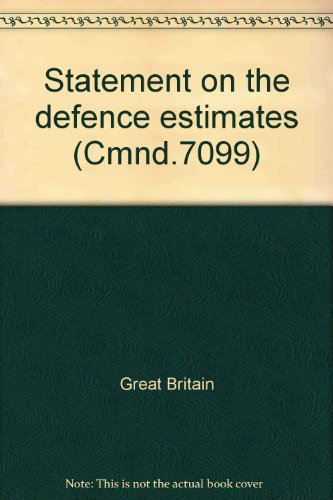 Statement on the Defence Estimates 1978. Presented to Parliament February 1978. (Cmnd 7099): ...