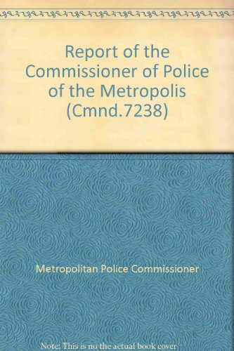 9780101723800: Report of the Commissioner of Police of the Metropolis for the Year 1977 (Cmnd)