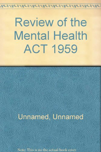 9780101732000: Review of the Mental Health Act 1959 (Cmnd.7320)