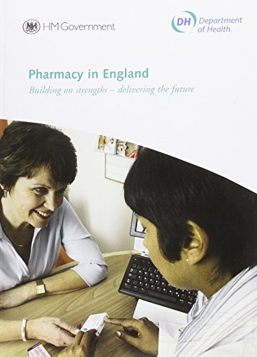 9780101734127: Pharmacy in England: Building on Strengths - Delivering the Future (Cm.)