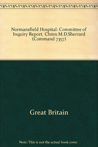 9780101735704: Normansfield Hospital: Committee of Inquiry Report. Chmn.M.D.Sherrard (Command 7357)