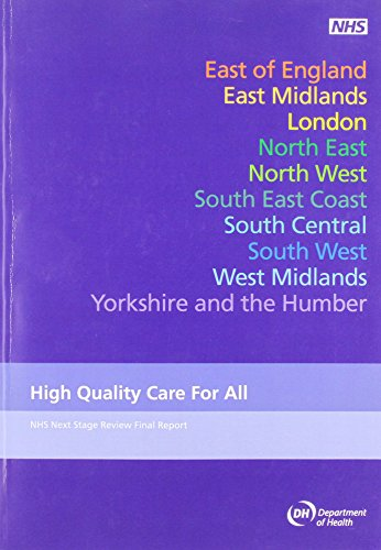 9780101743228: High Quality Care for All: NHS Next Stage Review Final Report by Lord Darzi (Cm.)