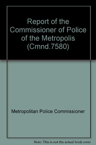 REPORT OF THE COMMISSIONER OF POLICE OF: No author.