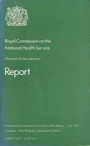 9780101761505: Royal Commission on the National Health Service: Report (Command 7615)