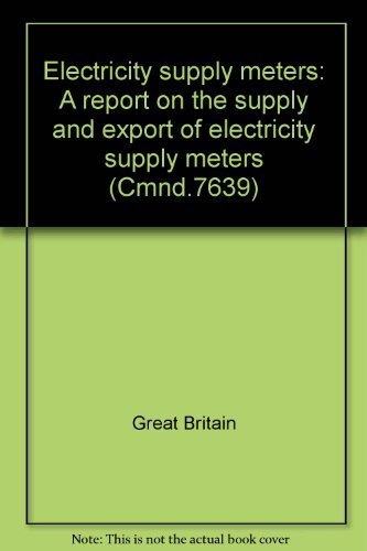9780101763905: Electricity supply meters: A report on the supply and export of electricity supply Meters