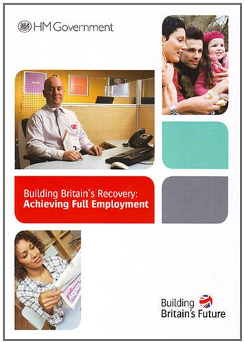 9780101775120: Building Britain's recovery: achieving full employment (Cm.)