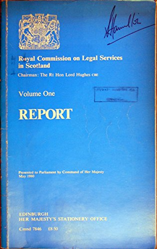 9780101784603: Royal Commission on Legal Services in Scotland: Report v. 1 (Command 7846)