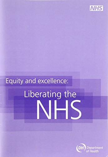 9780101788120: Equity and Excellence: Liberating the Nhs
