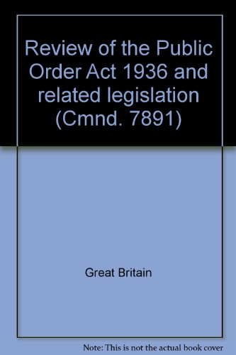 9780101789103: Review of the Public Order Act 1936 and related legislation (Cmnd. 7891)