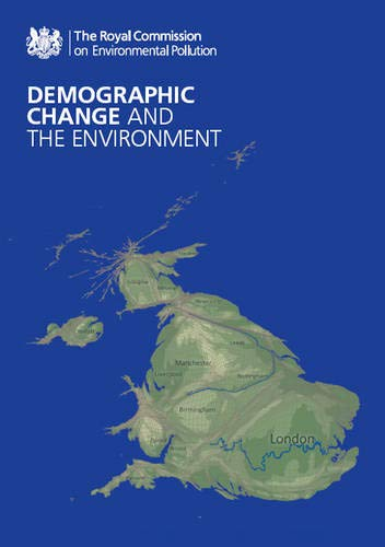 9780101800129: Demographic Change and the Environment: The Royal Commission on Environmental Pollution