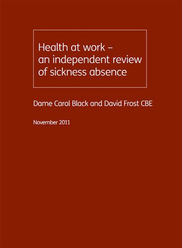 9780101820523: Health at Work - an Independent Review of Sickness Absence (Cm.)