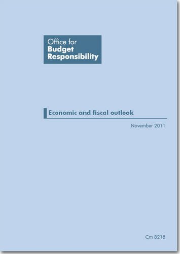 Office for Budget Responsibility: Economic and Fiscal Outlook (Cm.): Great Britain: Office for ...