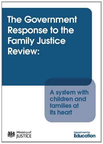 9780101827324: The Government Response to the Family Justice Review: A System With Children and Families at Its Heart (Cm.)