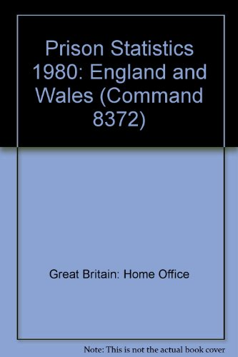 9780101837200: Prison Statistics: England and Wales (Command 8372)