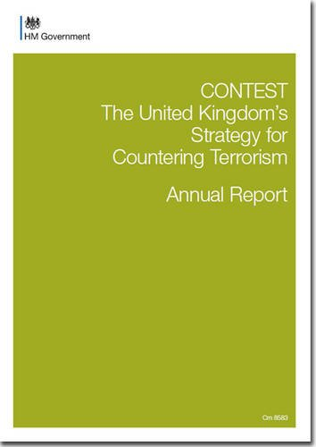 9780101858328: Contest: the United Kingdom's Strategy for Countering Terrorism, Annual Report (Cm.)