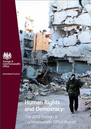 9780101859325: Human Rights and Democracy: The 2012 Foreign & Commonwealth Office Report (Cm.)