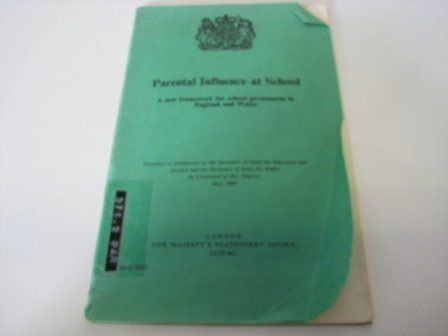 9780101924207: Parental Influence at School: New Framework for School Government in England and Wales (Command 9242)