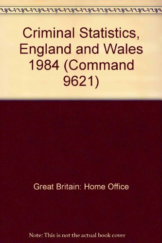9780101962100: Criminal Statistics, England and Wales (Command 9621)