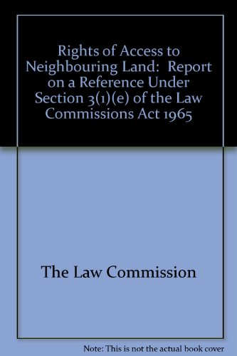 9780101969208: Rights of Access to Neighbouring Land: Report on a Reference Under Section 3(1)(e) of the Law Commissions Act 1965