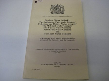 9780101976503: Southern Water Authority, The Eastbourne Waterworks Company, Folkstone and District Water Company, The Mid Kent Water Company, Mid-Sussex Water ... of the Authority and the companies (Cmnd)