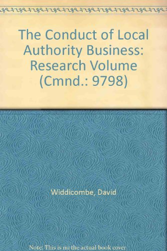 9780101979801: The Conduct of Local Authority Business: Research Volume (Cmnd.: 9798)