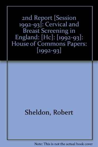 9780102058932: 2nd Report [Session 1992-93]: Cervical and Breast Screening in England: [Hc]: [1992-93]: House of Commons Papers: [1992-93]