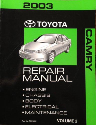 9780102071504: 2003 Toyota Camry Repair Manual Volume 2 Pub. No. RM972U2