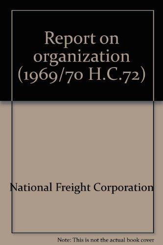 9780102072709: Report on organisation