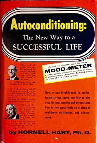 9780102101164: Autoconditioning, the New Way to a Successful Life