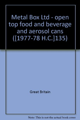 9780102135787: Metal Box Ltd - open top food and beverage and aerosol cans ([1977-78 H.C.]135)