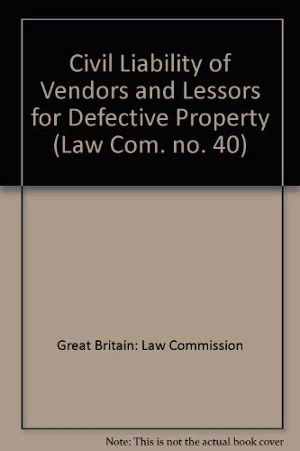9780102184716: Civil Liability of Vendors and Lessors for Defective Property (Law Com. no. 40)