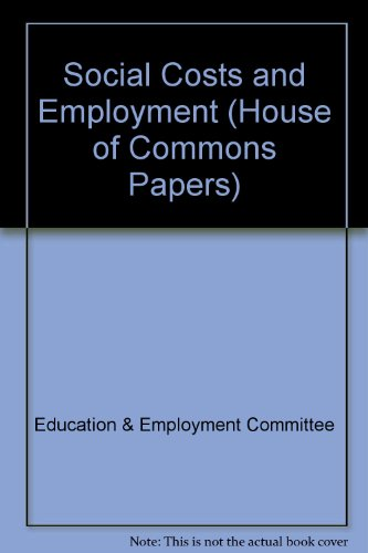 9780102209976: Social Costs and Employment (House of Commons Papers)