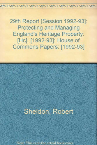9780102252934: 29th Report [Session 1992-93]: Protecting and Managing England's Heritage Property: [Hc]: [1992-93]: House of Commons Papers: [1992-93]