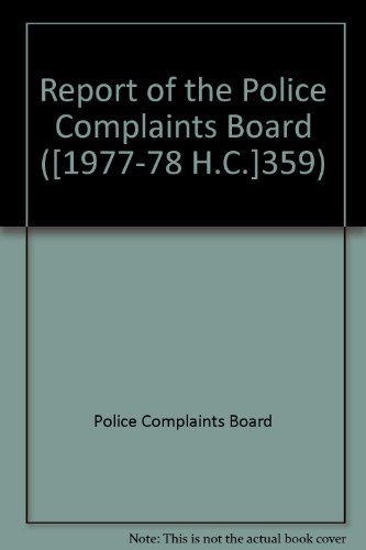 9780102359787: Report of the Police Complaints Board ([1977-78 H.C.]359)