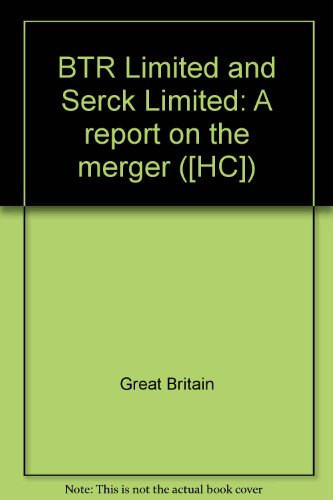 9780102392821: BTR Limited and Serck Limited: A report on the merger ([HC])