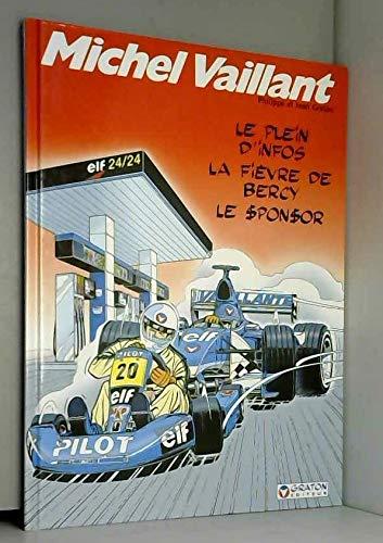 9780102422351: Michel Vaillant : Le Plein d'Infos / La Fièvre de Bercy / Le Sponsor