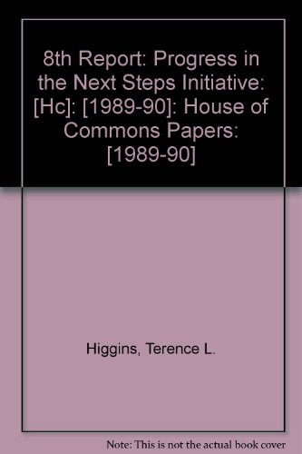 9780102481907: 8th Report: Progress in the Next Steps Initiative: [Hc]: [1989-90]: House of Commons Papers: [1989-90]