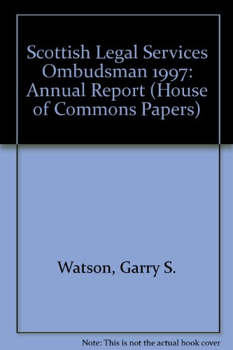9780102537987: Scottish Legal Services Ombudsman 1997: Annual Report (House of Commons Papers)