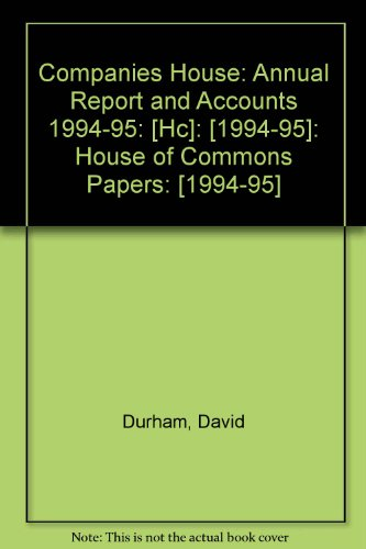 9780102543957: Companies House: Annual Report and Accounts 1994-95: [Hc]: [1994-95]: House of Commons Papers: [1994-95]